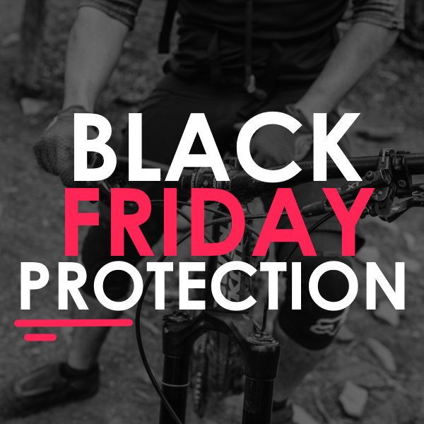 Black Friday Protection